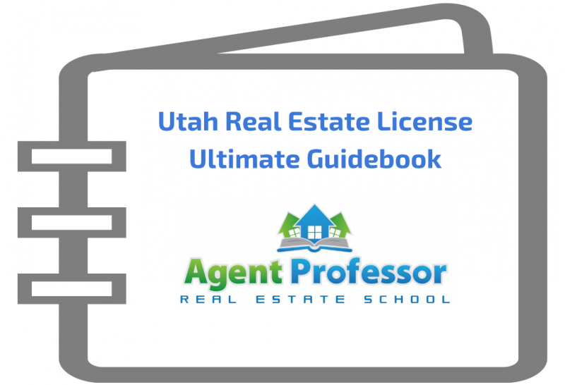 Utah Real Estate License Ultimate Guidebook
